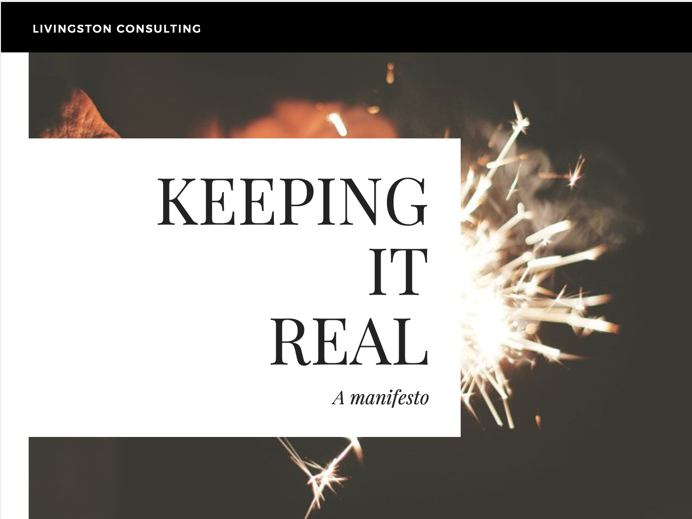 Keeping It Real: A Manifesto
